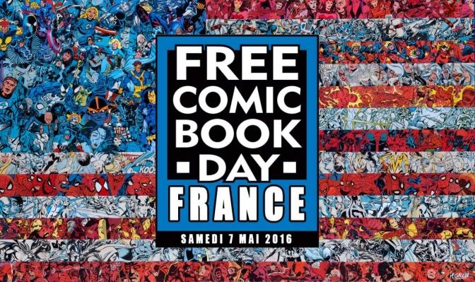 Mon bilan du Free Comic Book Day 2016