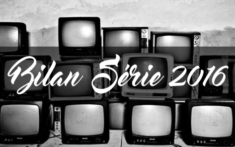 bilan-serie-2016
