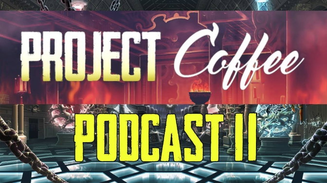 [Podcast] ProjectCoffee – épisode 2